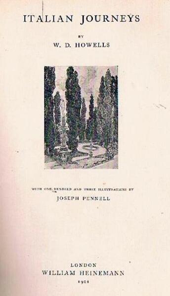 1901 Figurato Viaggi In Italia - Italian Journeys - Howells Dolcezza Gradevole
