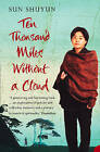 Ten Thousand Miles without a Cloud by Sun Shuyun (Paperback, 2004)