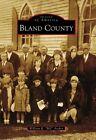 Bland County by William R Archer (Paperback / softback, 2011)