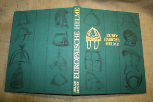 Sammlerbuch-Bildband-Ritterhelme-Europaeische-Helme-Pickelhaupen-DDR-1984