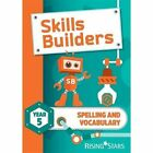 Skills Builders Spelling and Vocabulary Year 5 Pupil Book new edition by Sarah Turner (Paperback, 2016)