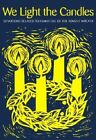 We Light the Candles: Devotions Related to Family Use of the Advent Wreath by Catharine Brandt (Paperback, 1991)