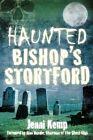Haunted Bishop's Stortford by Jenni Kemp (Paperback, 2015)