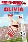 Olivia Plays Soccer 9781442472495 by Tina Gallo Hardcover