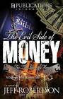 For the Love of Money by Jeff Robertson (Paperback / softback, 2008)