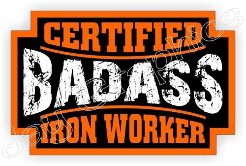 Badass IRON WORKER Hard Hat StickerDecal Motorcycle Helmet Label Foreman
