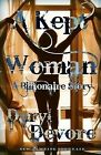 A Kept Woman by Daryl Devor, Daryl DeVore (Paperback / softback, 2011)