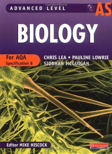 AS Level Biology for AQA Student Book (Advanced Level Biology for AQA),Ms Pauli