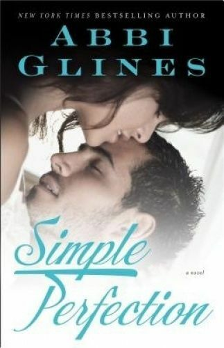 1 of 1 - Simple Perfection by Abbi Glines (Paperback / softback, 2013)