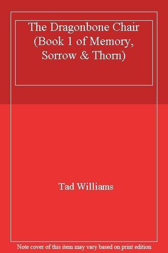 The Dragonbone Chair (Book 1 of Memory, Sorrow & Thorn)-Tad Williams