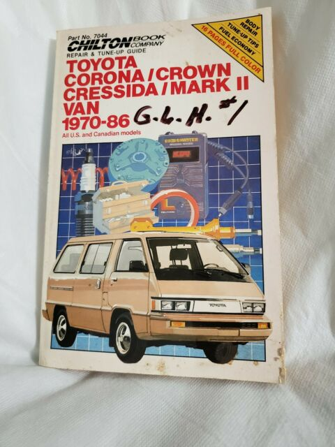 Chilton U0026 39 S Repair Manal Toyota Corona  Crown Cressida   Mark
