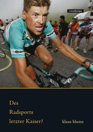 1 von 1 - Des Radsports letzter Kaiser? von Blume, Klaus
