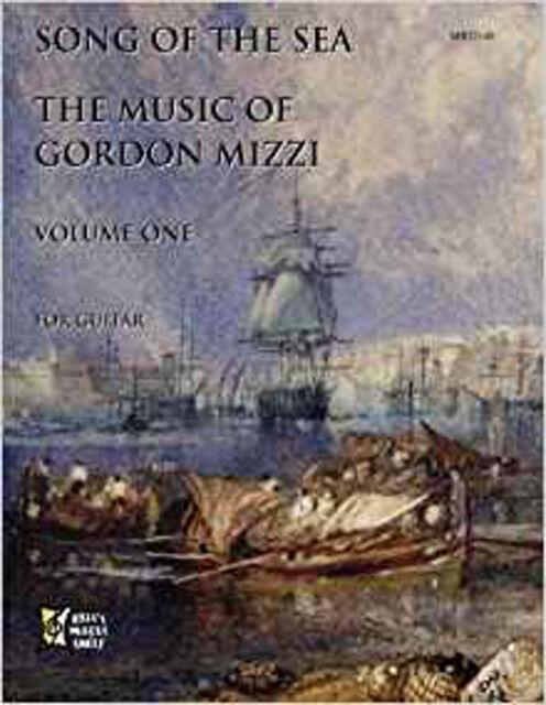 Song of the Sea: Music of Gordon Mizzi for Guitar Volume 1, New, Mizzi, Gordon B