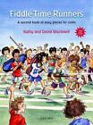 Fiddle Time Runners + CD von Kathy Blackwell und David Blackwell (2013, Geheftet)