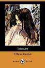 Taquisara (Dodo Press) by F Marion Crawford (Paperback / softback, 2007)