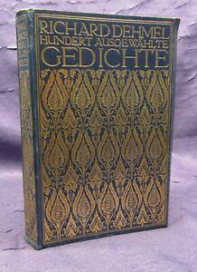 Richard-Dehmel-Hundert-Ausgewaehlte-Gedichte-1909-Belletristik-Poesie-Lyrik-js