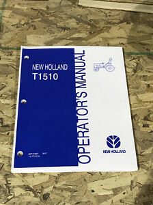 new holland t1510 tractor operators manual owners maintenace rh ebay com new holland t1510 owners manual New Holland T1520 Snowblower