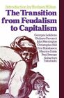 The Transition from Feudalism to Capitalism by et al, etc., R. H. Hilton (Paperback, 1978)