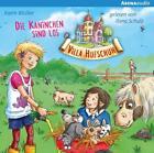 Villa Hufschuh (3). Die Kaninchen sind los von Karin Müller (2017)