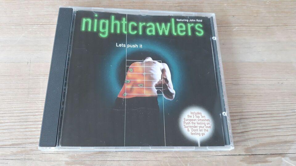 Nightcrawlers Featuring John Reid: Let's Push It,