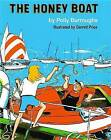 The Honey Boat by Polly Burroughs (Hardback, 2008)