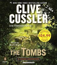 A Sam and Remi Fargo Adventure: The Tombs by Thomas Perry and Clive Cussler (201