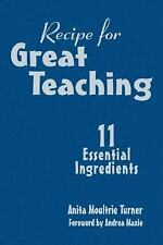 Recipe for Great Teaching: 11 Essential Ingredients-ExLibrary