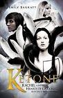 Ketone: Rachel and the Hearts of Darkness by Emily Barratt (Paperback / softback, 2012)