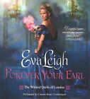 Forever Your Earl by Eva Leigh (CD-Audio, 2015)