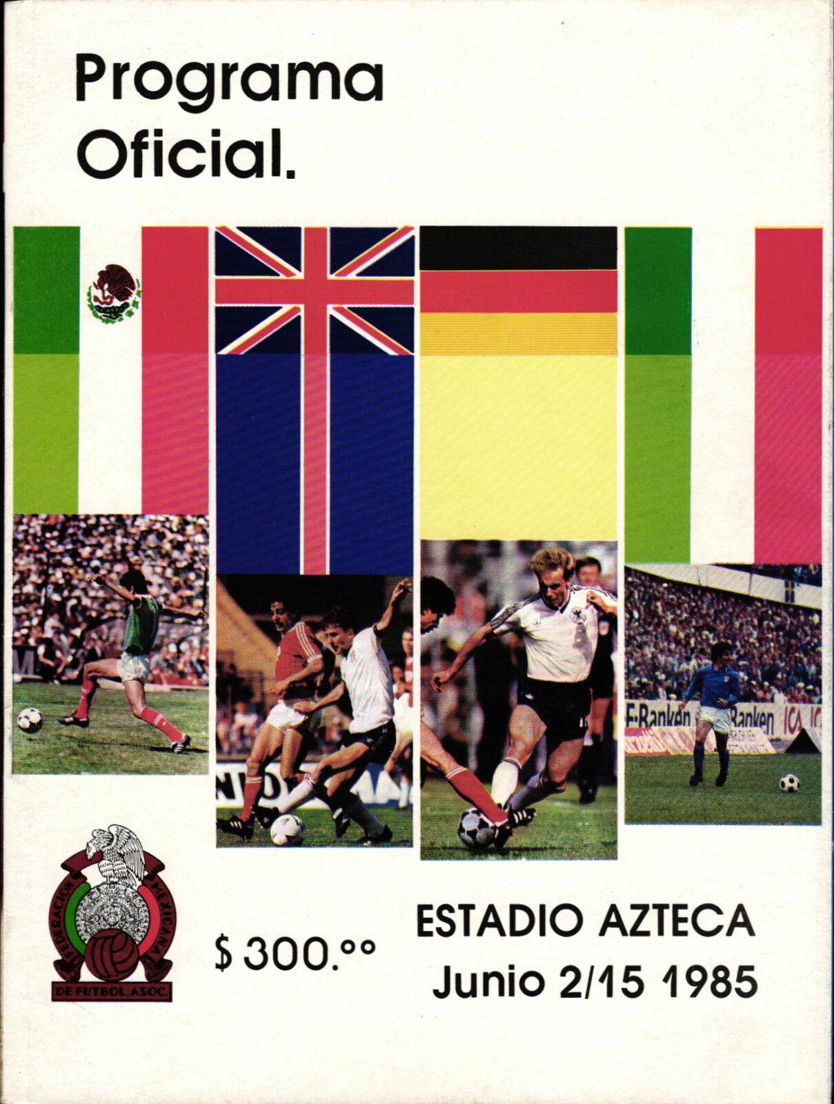 Turnier Mexiko 1985 mit Deutschland, England und Italien - 02. - 15.06.1985