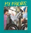 My Friends by Debbie Bailey (Board book, 2003)