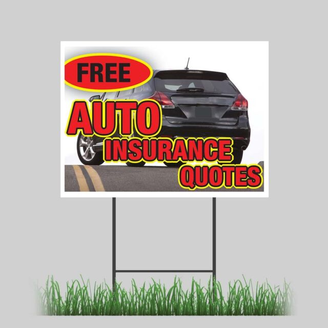 """18""""x24"""" Free Auto Insurance Quotes Yard Sign with Stake ..."""