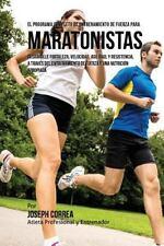 El Programa Completo de Entrenamiento de Fuerza para Maratonistas :...