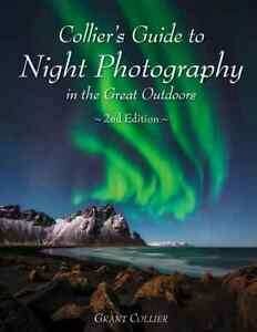 2nd Edition of Collier's Guide to Night Photography - Autographed Copy!