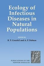 Ecology of Infectious Diseases in Natural Populations 7 (2008, Paperback)
