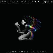 MARTHA WAINWRIGHT - Come Home to Mama (child of Loudon Wainwright III) CD