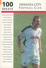 Swansea City FC - 100 Greatest Players - The Swans Jacks Who's Who book
