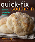 Quick-Fix Southern: Homemade Hospitality in 30 Minutes or Less by Rebecca D Lang (Paperback / softback, 2011)