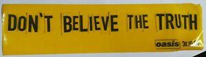 OASIS dont believe the truth yellow/black plastic window promo sticker 30x7.5cm