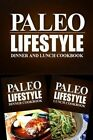 Paleo Lifestyle - Dinner and Lunch Cookbook: Modern Caveman Cookbook for Grain Free, Low Carb, Sugar Free, Detox Lifestyle by Paleo Lifestyle 2 Book (Paperback / softback, 2014)