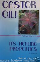 Castor Oil - Its Healing Properties By Beth M. Ley Paperback Updated Wt5069