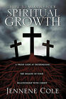 How to Measure Your Spiritual Growth by Jennene Cole (Paperback / softback, 2011)