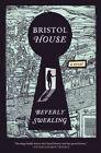 Bristol House by Beverly Swerling (Paperback / softback, 2014)