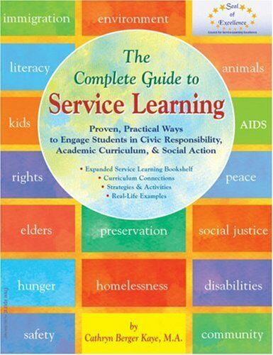 The Complete Guide to Service Learning: Proven, Practical Ways to Engage Student