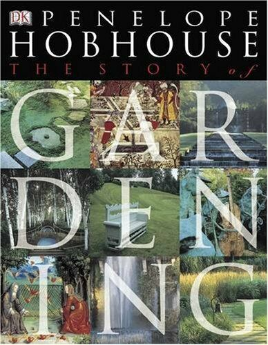 The Story of Gardening-Penelope Hobhouse