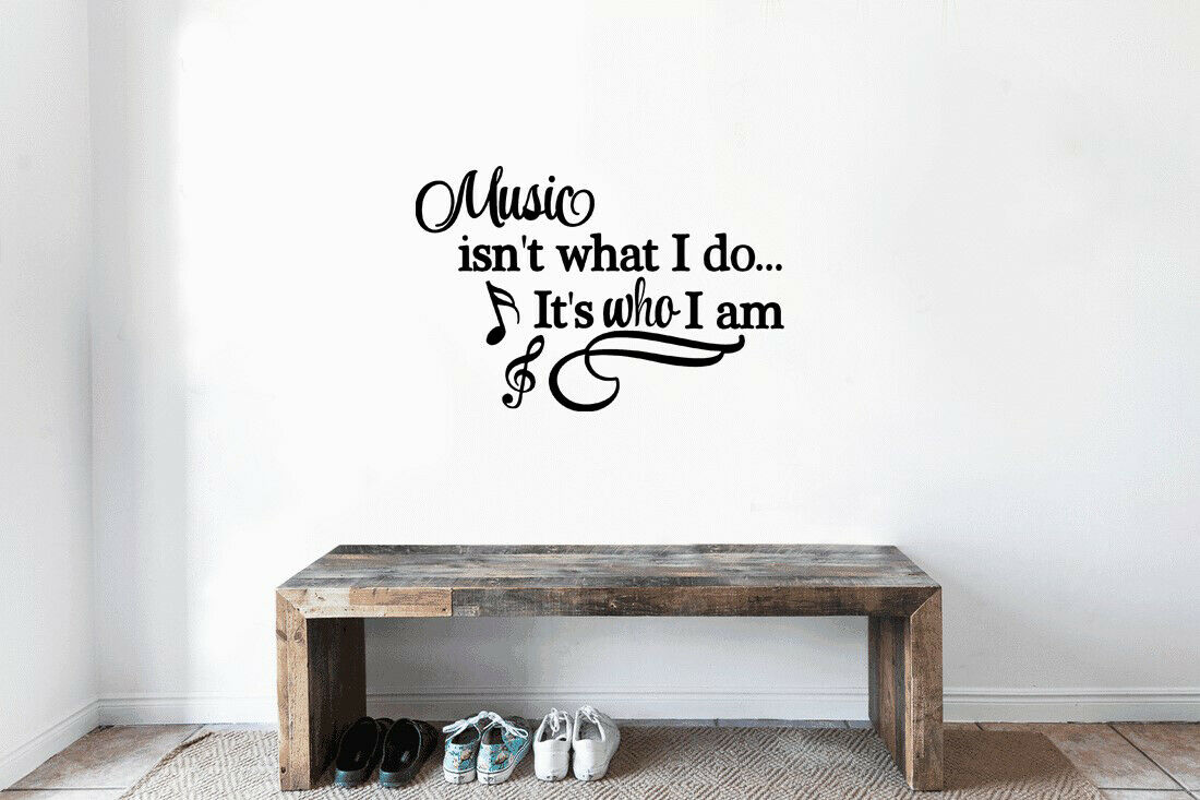 Music is not what i do it is who I am Wall Quotes Wall Stickers UK 97