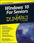 Windows 10 for Seniors For Dummies by Peter Weverka (Paperback, 2015)