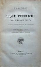 1889 – TIEPOLO, LE ACQUE PUBBLICHE NELLA LEGISLAZIONE ITALIANA – DIRITTO VENEZIA