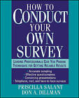 Conducting Surveys: A Step-by-step Guide to Getting the Information You Need by Priscilla Salant, Don A. Dillman (Paperback, 1994)