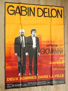 AFFICHE-Cinema-120x160-Film-DEUX-HOMMES-DANS-LA-VILLE-Jean-GABIN-Alain-DELON